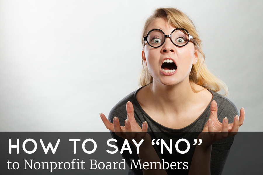 How to say no to nonprofit board members