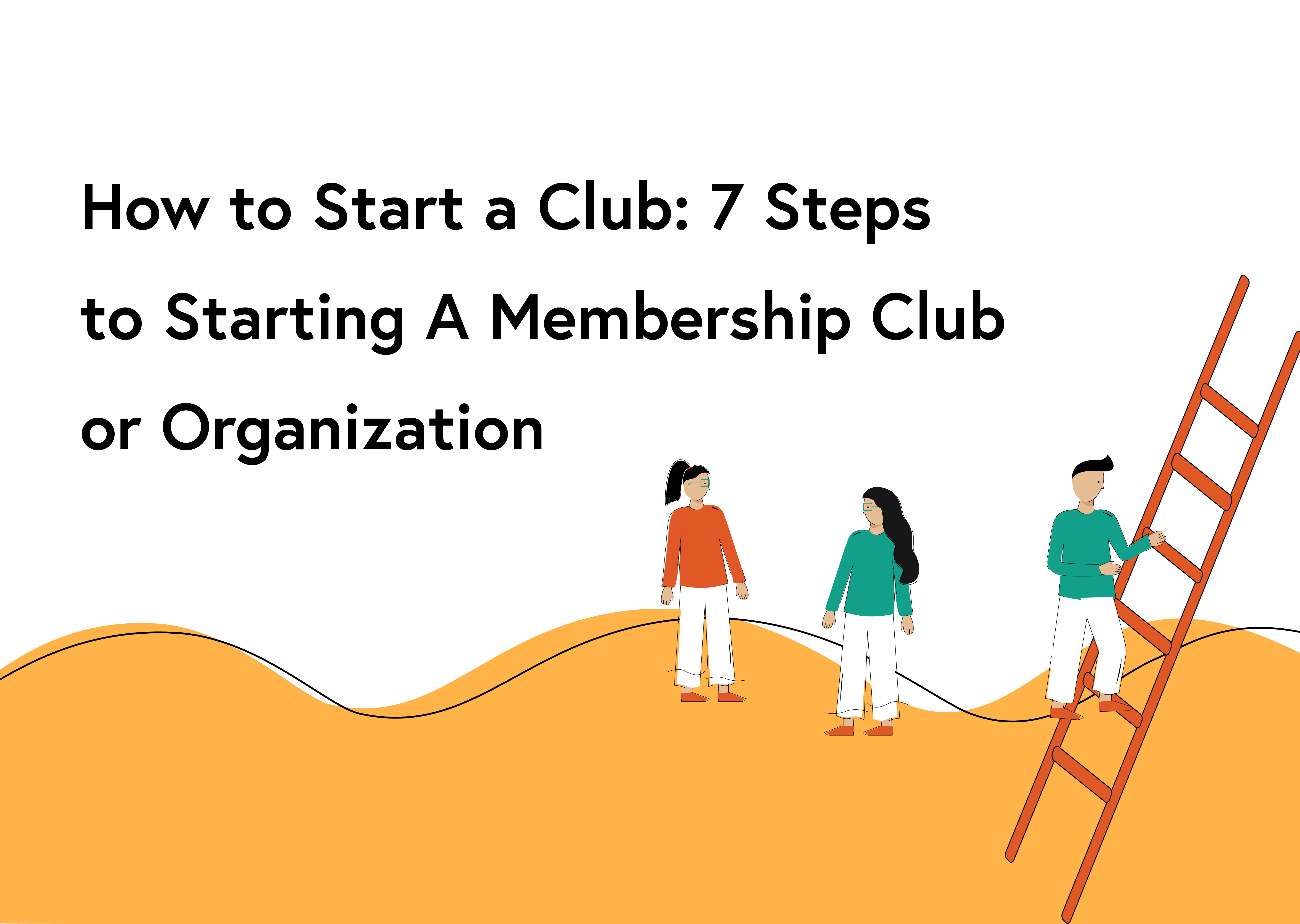 How To Start A Club Wild Apricot Membership Knowledge Hub