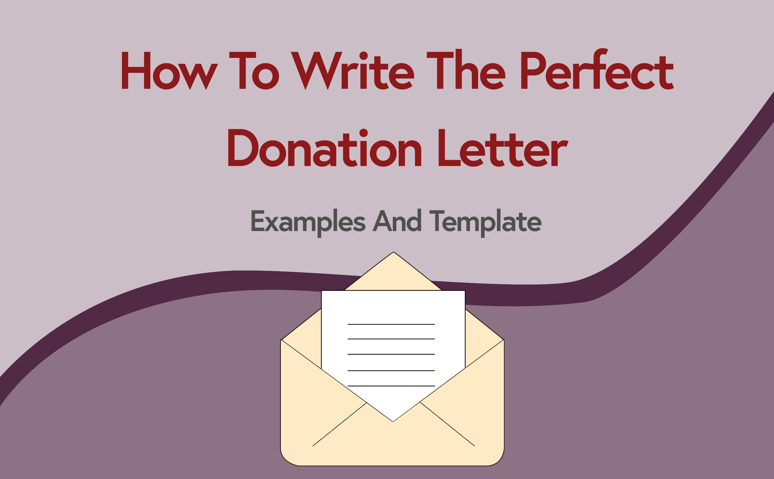 How To Write The Perfect Donation Letter    Examples