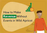 Make revenue in Wild Apricot