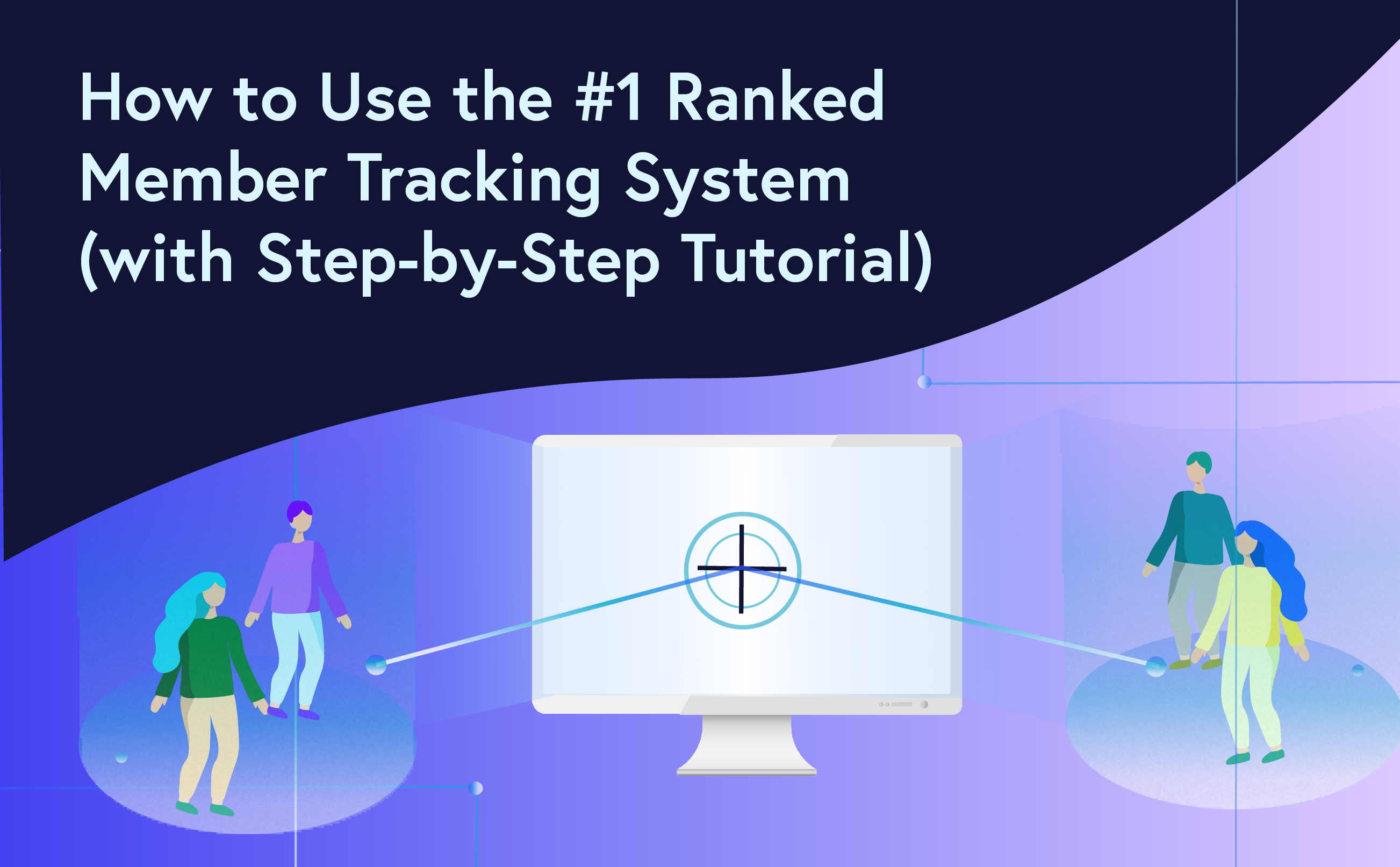 member tracking system