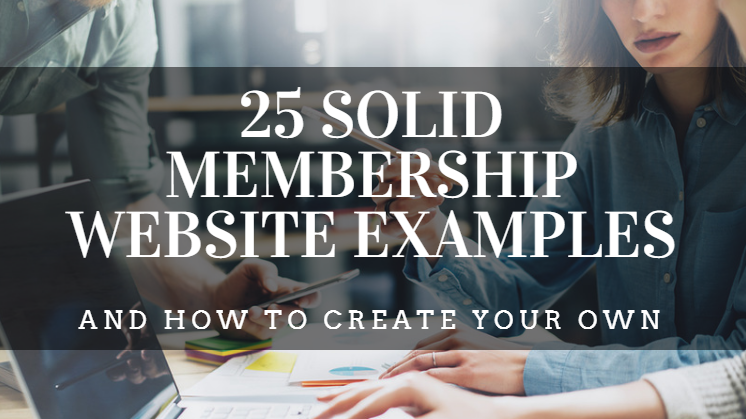 Membership Website Examples