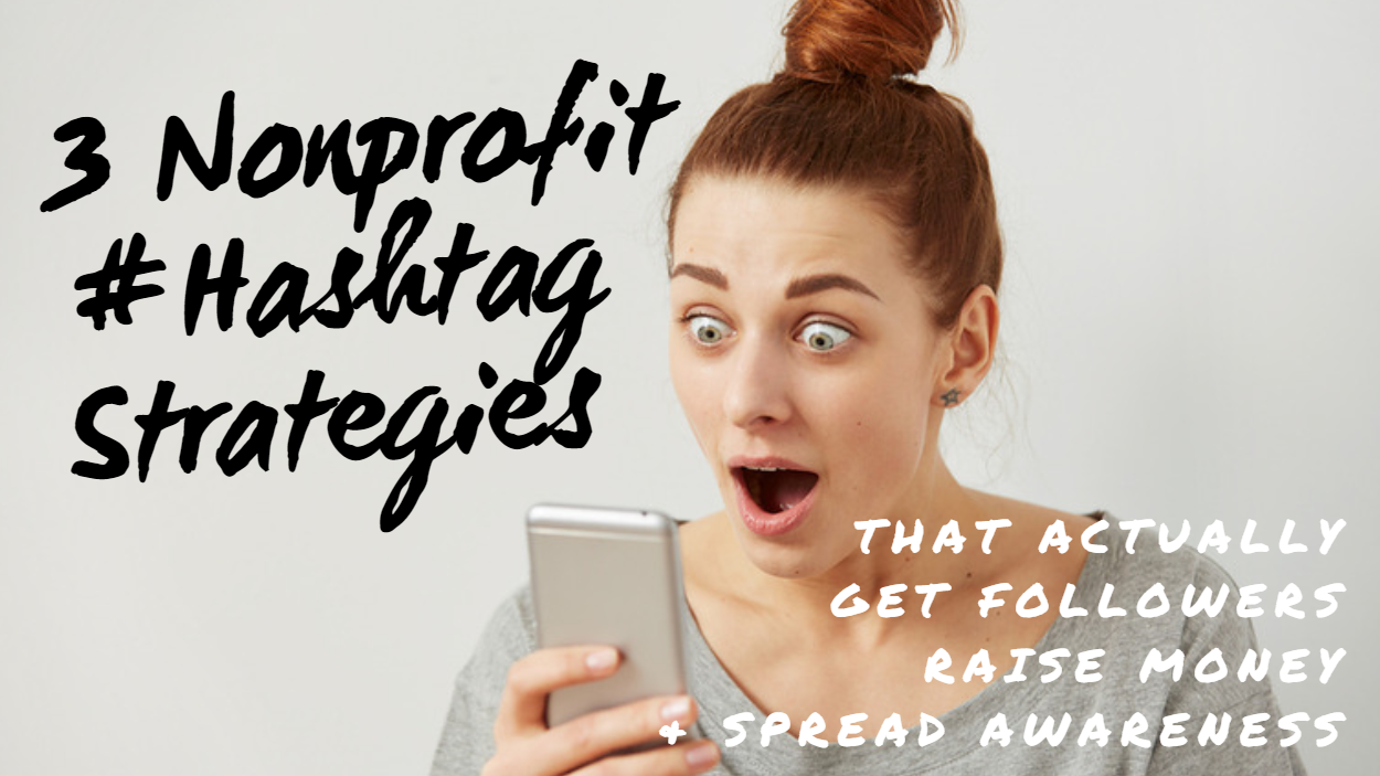 Nonprofit Hashtag Strategies