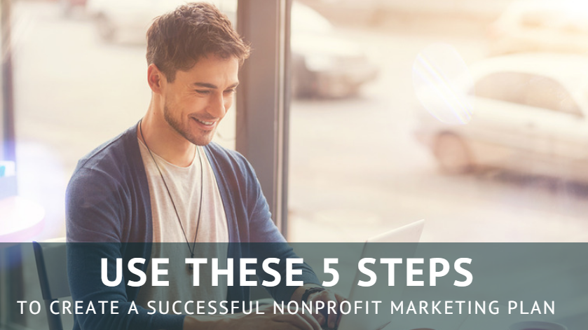 Nonprofit Marketing Plan Steps