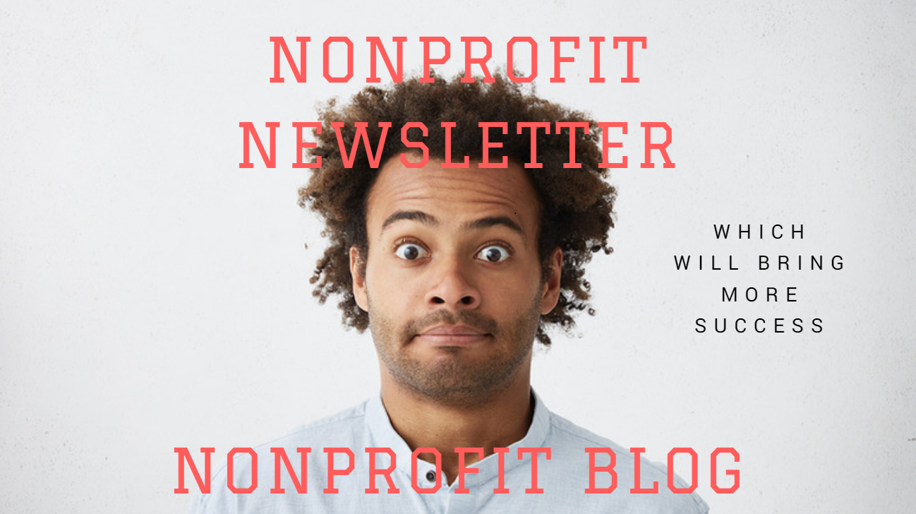 nonprofit newsletter vs nonprofit blog which will bring more