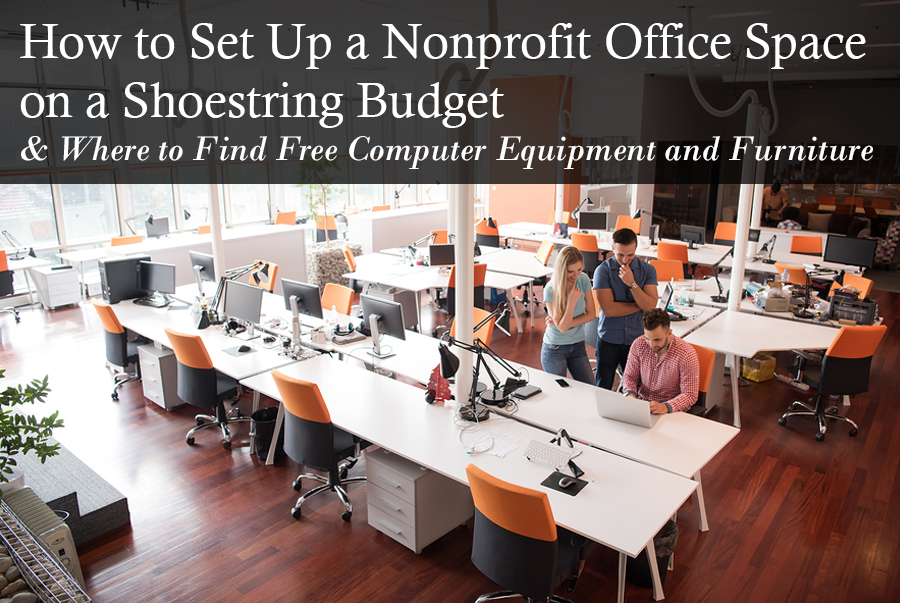 how to set up a nonprofit office space on a shoestring budget