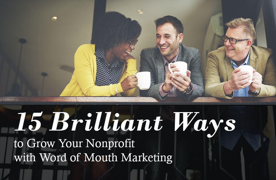 nonprofit word of mouth marketing