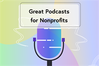 Podcasts for nonprofits blog image