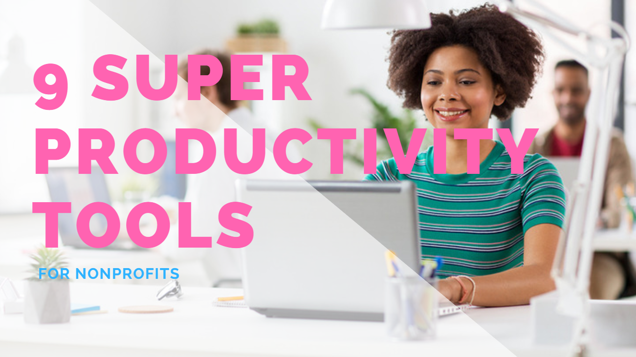 Productivity Tools for Nonprofits