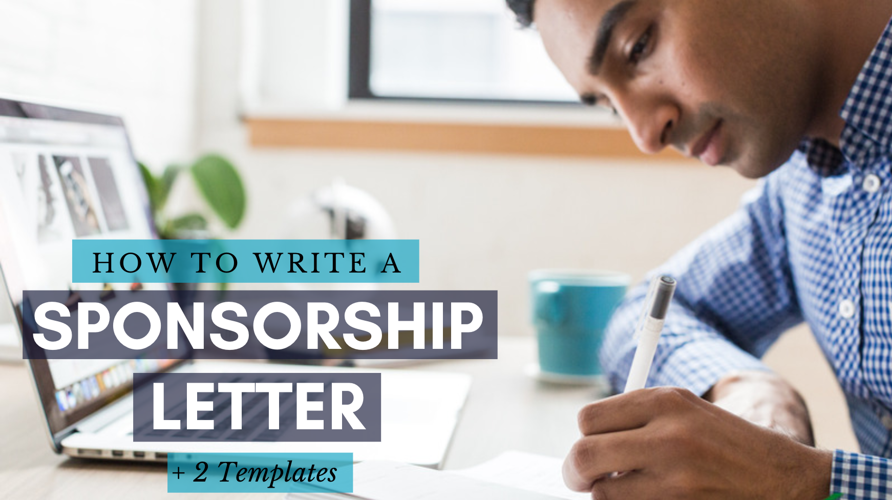 How to Write a Sponsorship Letter (+ 2 Templates) | Wild