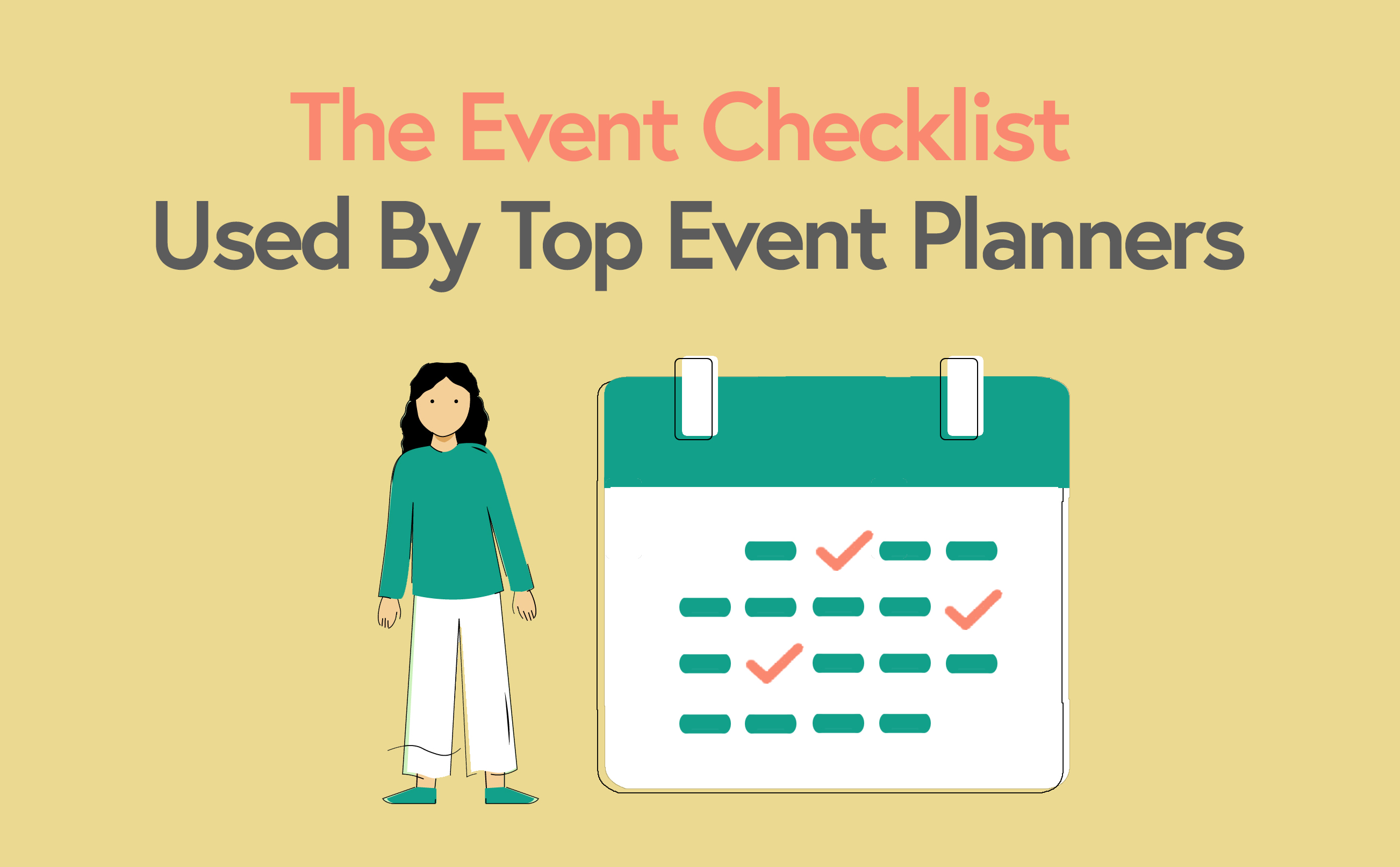 The Event Planning Checklist Used By