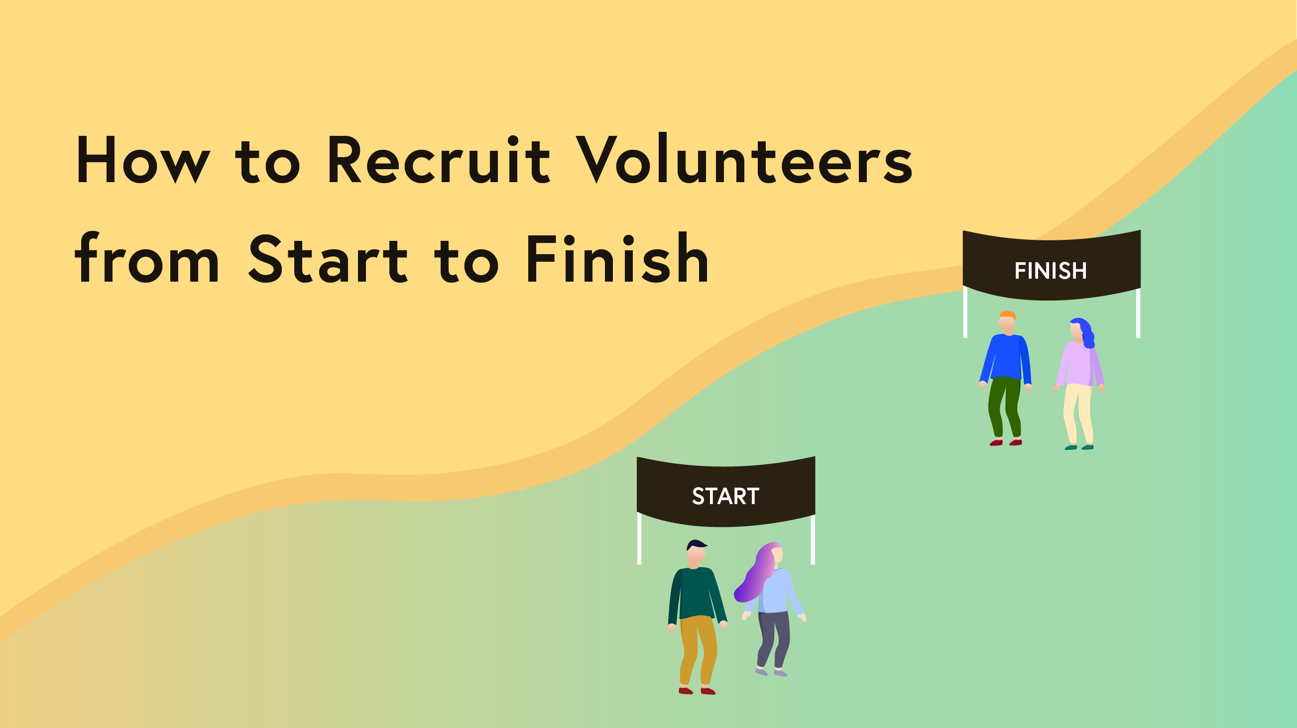 Volunteer from start to finish-01