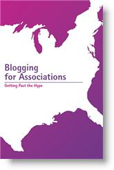 Blogging for Associations: Getting Past the Hype