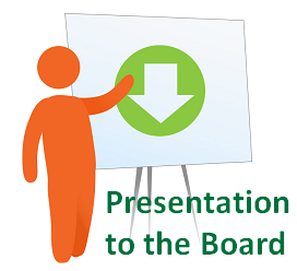 Presentation to the Board