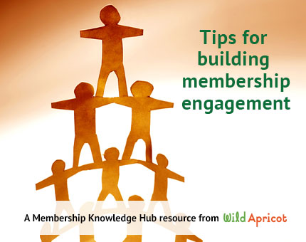 Tips For Building Membership Engagement Wild Apricot