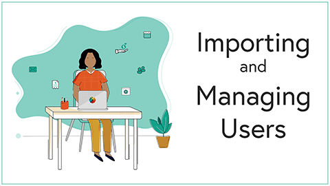 Boot Camp 1 - Importing and Managing Users